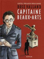 Rose valland, capitaine beaux-arts - Tome 1 - rose valland, capitaine beaux-arts