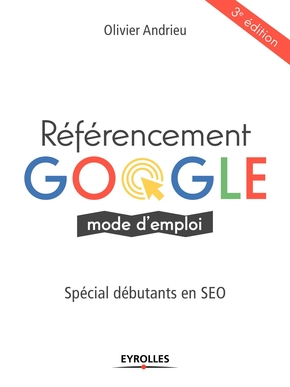 O.Andrieu- Referencement google mode d emploi