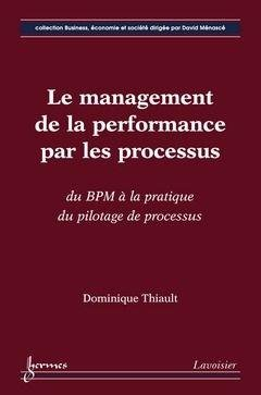Le management de la performance par les processus