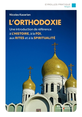 N.Kazarian- L'orthodoxie