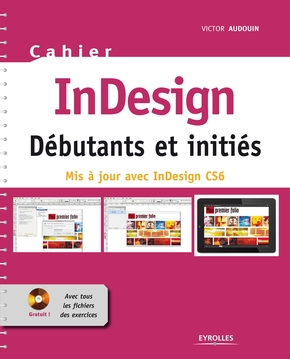 InDesign CS6 - Débutants et initiés