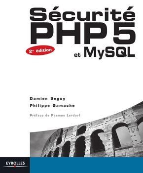 D.Seguy, P.Gamache- Securite php 5 et mysql