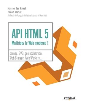 H.Ben Rebah, B.Mariat- API HTML 5 : maîtrisez le web moderne !