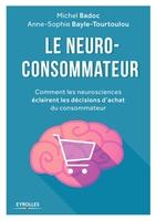M.Badoc, A.-S.Bayle-Tourtoulou - Le neuro-consommateur