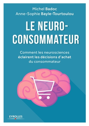 M.Badoc, A.-S.Bayle-Tourtoulou- Le neuro-consommateur