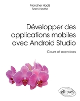 Développer des applications mobiles avec Android Studio