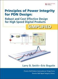 Principles of power integrity for pdn design simplified: robust