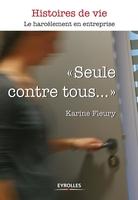 Karine Fleury - Seule contre tous...