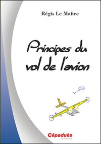 Principes du vol de l'avion