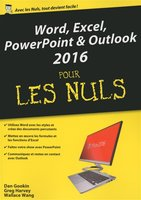Word, Excel, Powerpoint, Outlook 2016 pour les nuls