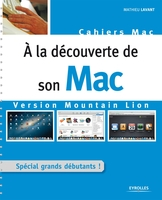 Mathieu Lavant - A la découverte de son mac version mountain lion