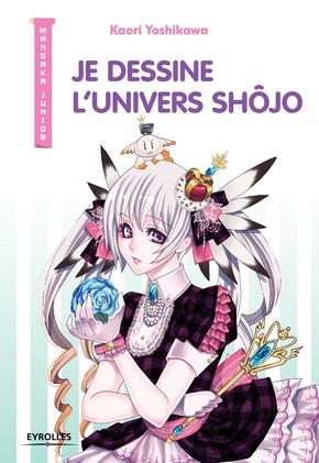 K.Yoshikawa- Je dessine l'univers Shôjo