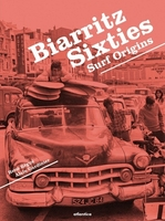 Biarritz sixties - surf origins -