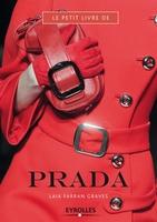Laia Farran Graves - Le petit livre de Prada