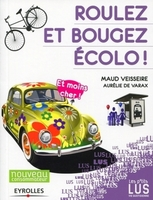 Maud Veisseire, Aurélie De Varax - Roulez et bougez écolo !