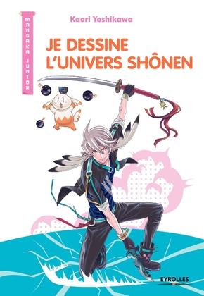 K.Yoshikawa- Je dessine l'univers Shônen