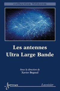 Les antennes Ultra Large Bande