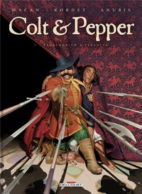 Colt et pepper - Tome 01