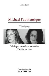 Michael l'authentique