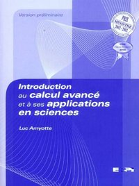 Introduction au calcul avancé et à ses applications en sciences