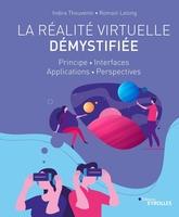 I.Thouvenin, R.Lelong - La réalité virtuelle démystifiée