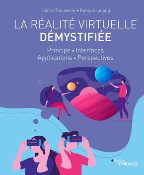 I.Thouvenin, R.Lelong- La réalité virtuelle démystifiée