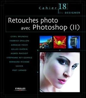 Collectif- Retouches photo avec Photoshop (II)