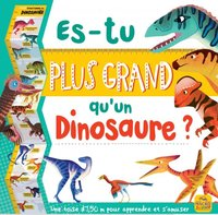 Es-tu plus grand  qu'un dinosaure ?