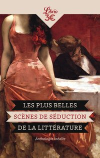 Les plus belles scenes de seduction de la litterature
