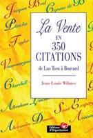 Jean-Louis Wilmes - La vente en 350 citations