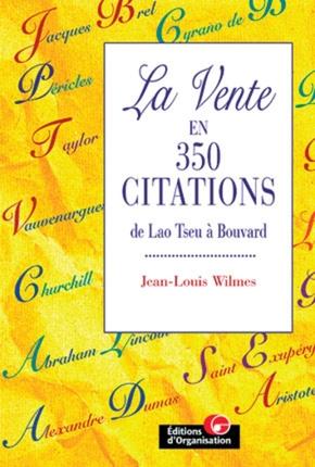 Jean-Louis Wilmes- La vente en 350 citations
