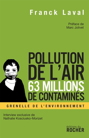 Pollution de l'air - 63 millions de contaminés