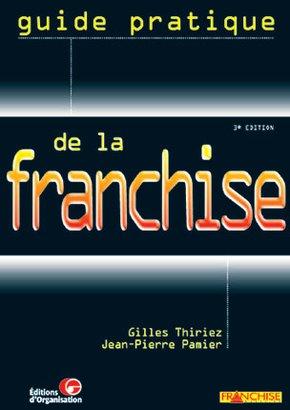 Pamier Jean-Pierre- Guide Pratique De La Franchise