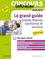 Le grand guide - Concours infirmier 2018-2019
