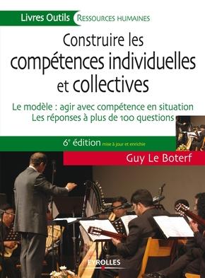 G.Le Boterf- Construire les compétences individuelles et collectives