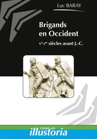 Brigands et brigandage en Occident