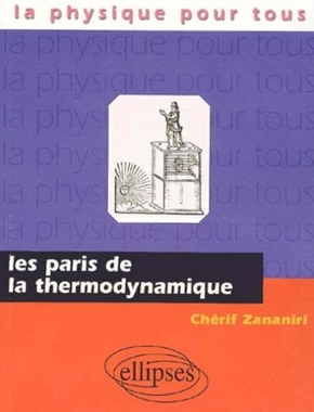 Les paris de la thermodynamique
