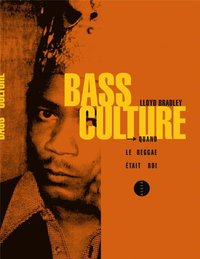 Bass culture nouvelle édition