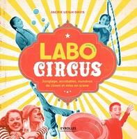 J.Leigh Davis - Labo Circus pour les kids