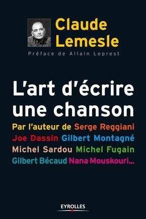 Claude Lemesle- L'art d'écrire une chanson