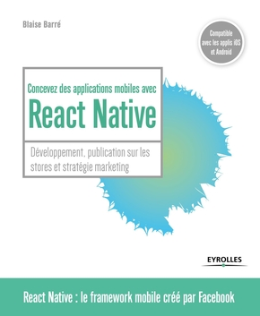 B.Barré- Concevez des applications mobiles avec React Native