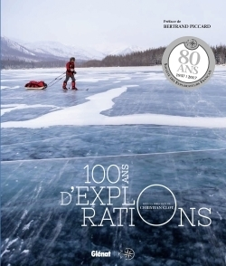 100 ans d'explorations ne