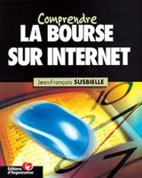 Jean-François Susbielle - Comprendre la bourse sur internet