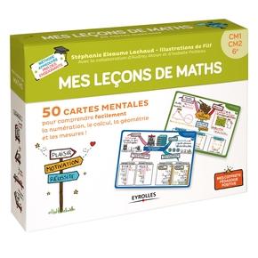 S.Eleaume-Lachaud, I.Pailleau, A.Akoun, Filf- Mes leçons de maths - CM1-CM2-6e