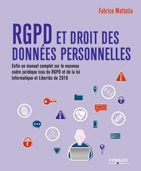 F.Mattatia- RGPD et droit des données personnelles