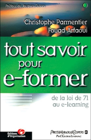 Christophe Parmentier, Fouad Arfaoui- Tout savoir pour e-former