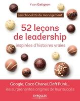 Gatignon, Yvan - 52 leçons de leadership inspirées d'histoires vraies