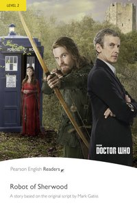 Doctor who ; the robot of sherwood ; level 2