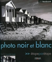 J.Beardsworth - Photo noir et blanc etape par etape