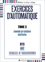 M.Rivoire, J.-L.Ferrier - Exercices d'automatique Tome 3